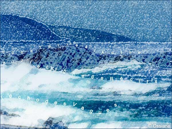 l'écho des vagues sur la ligne de récifs, d'une terre à l'autre