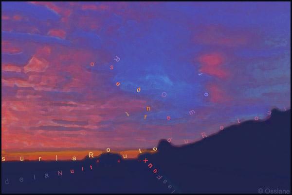 Les feux de la nuit, sur la route du retour, rose d'outremer