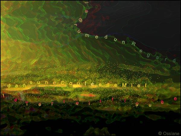 Brume d'un regard, dans une coulée de miel la terre irriguée