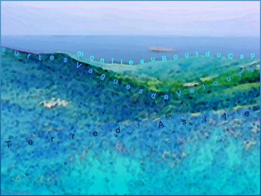 Terre d'asile sur tes vagues de velours, mon île au bout du cap