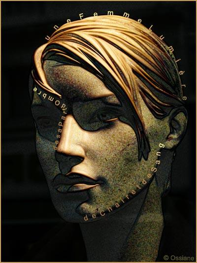 De sa part d'ombre, une femme lumière de chair et de sang